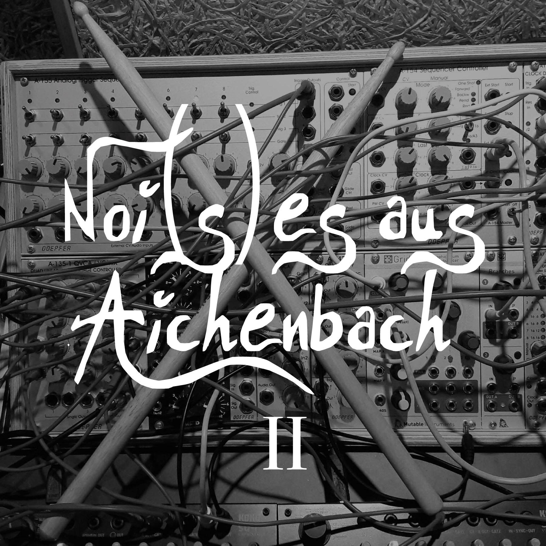 Noi(s)es aus Aichenbach II coming soon